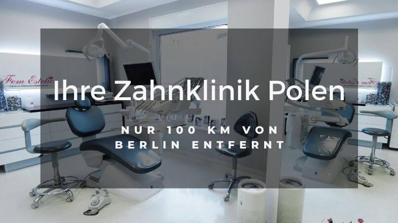 Zahnklinik in Polen und Zahnbehandlung im Ausland